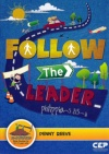 Follow the Leader - Dig in Discipleship