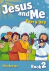 Jesus and Me Every Day - Book 2