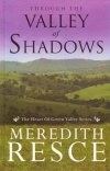 Valley of Shadows, Heart of the Green Valley Series