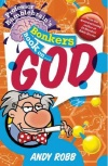 Professor Bumblebrains Bonkers Book on God