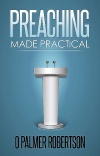 Preaching Made Practical