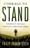 Courage to Stand - Jeremiah's Message