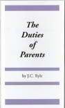 The Duties of Parents (Classic Booklet) CBS