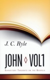 Expository Thoughts on the Gospels - John Vol 1 (Hardback)
