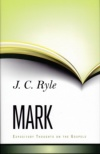 Expository Thoughts on the Gospels - Mark (Hardback)