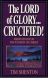 The Lord of Glory  Crucified