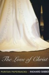 The Love of Christ - Puritan Paperbacks