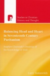 Balancing Head and heart in Seventeenth Century Puritanism -  PTS