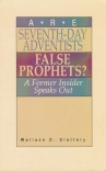 Are Seventh Day Adventist False Prophets?