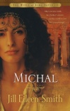 Michal - Wives of King David series