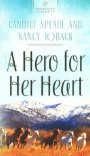 A Hero for Her Heart, Heartsong Series
