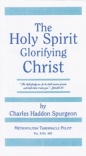 The Holy Spirit Glorifying Christ (Classic Booklet) CBS