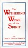 The Withering Work of the Spirit (Classic Booklet) CBS