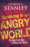 Surviving in an Angry World **