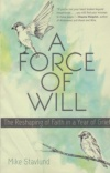 A Force of Will