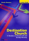 Destination Church - Leaders Guide