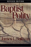 Baptist Polity - As I See It
