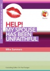 Help! My Spouse has Been Unfaithful - LIFW