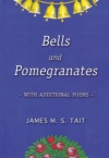 Bells and Pomegranates