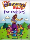 The Beginners Bible for Toddlers