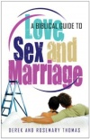 Biblical Guide to Love, Sex & Marriage