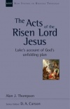 Acts of the Risen Lord Jesus - NSBT