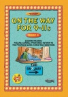 On the Way 9 - 11's Book 4
