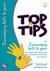 Top Tips on Encouraging Faith to Grow