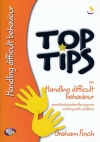 Top Tips on Handling Difficult Behaviour