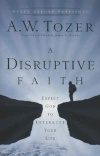 A Disruptive Faith **