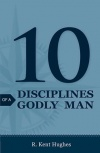 Tract - 10 Disciplines of a Godly Man (pk 25)