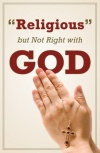 Tract - Religious But Not Right With God   (100 Pack)