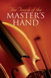 Tract - Touch of the Master's Hand (Pack of 25)