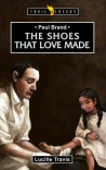 Paul Brand, The Shoes That Love Made - Trailblazers