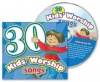 CD - 30 Kid's Worship Songs