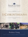 1 Corinthians (Teach the Text Commentary) TTCS