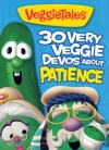 30 Very Veggie Devos About Patience