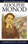 Adolpe Monod - Bitesize Biographies