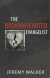 Brokenhearted Evangelist