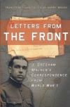 Letters from the Front: Letters of J G Machen