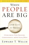 When People are Big & God is Small