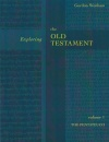 Exploring the Old Testament, Vol 1, Pentateuch