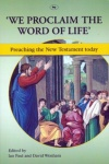 We Proclaim the Word of Life