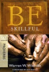 Be Skillful - Proverbs - WBS