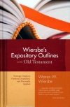 Wiersbe's Expository Outlines of the Old Testament
