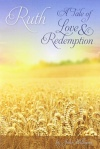 Ruth - A Tale of Love And Redemption