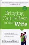 Bringing Out the Best in Your Wife **