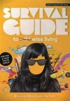 Survival Guide to Wise Living - Bible Studies for Girls