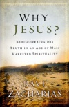 Why Jesus? Rediscovering His Truth