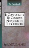 1 Corinthians 11: Is Conformity to Customs Necessary in the Church